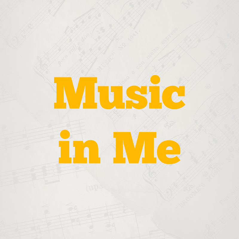 Music In Me – Summer 2021